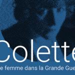Conférence – Colette, une femme dans la Grande Guerre